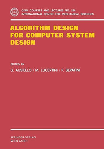 9783211818169: Algorithm Design for Computer System Design (CISM International Centre for Mechanical Sciences)