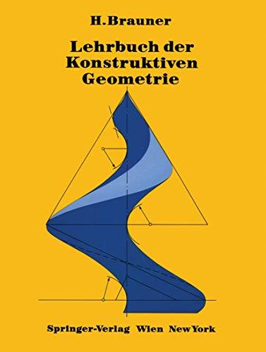 9783211818336: Lehrbuch der Konstruktiven Geometrie (German Edition)