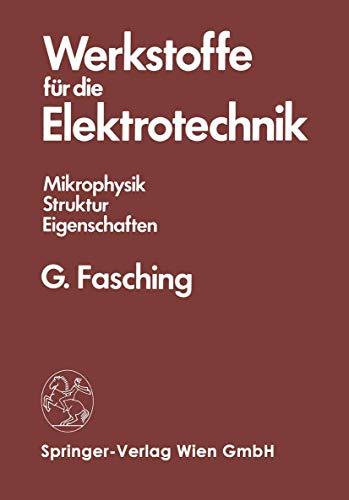9783211818381: Werkstoffe Fur Die Elektrotechnik: Mikrophysik, Struktur, Eigenschaften (English and German Edition)