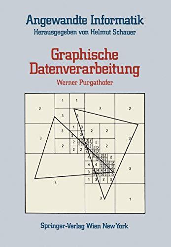 9783211818558: Graphische Datenverarbeitung (Springers Angewandte Informatik)