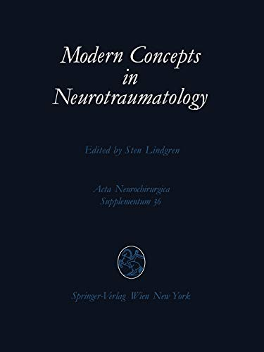 9783211819319: Modern Concepts in Neurotraumatology: First Scandinavian Symposium on Neurotraumatology, May 20–23, 1985, Göteborg, Sweden (Acta Neurochirurgica Supplement)