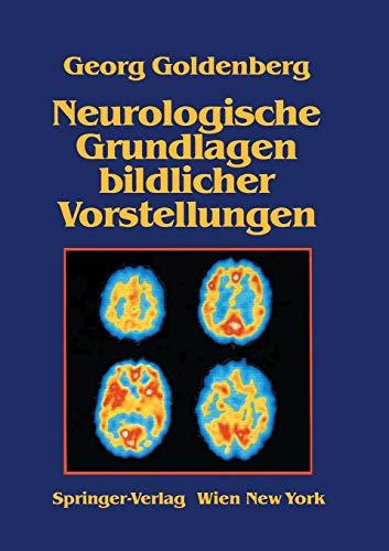9783211820049: Neurologische Grundlagen bildlicher Vorstellungen (German Edition)