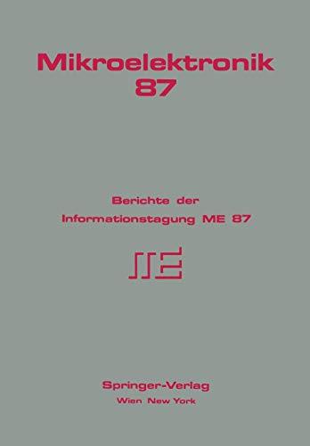 9783211820230: Mikroelektronik 87: Berichte der Informationstagung ME 87 (German Edition)