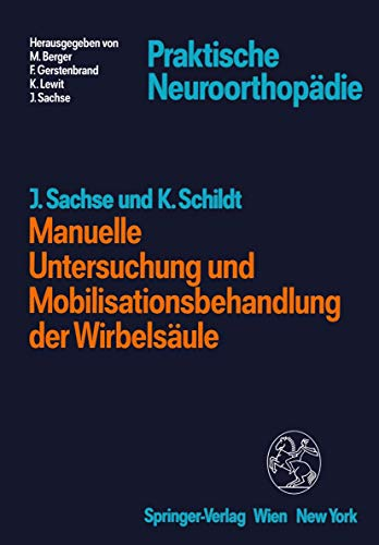 9783211820445: Manuelle Untersuchung Und Mobilisations (Praktische Neuroorthopadie)