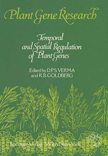 Temporal And Spatial Regulation Of Plant Genes: Verma, D.P.S. &