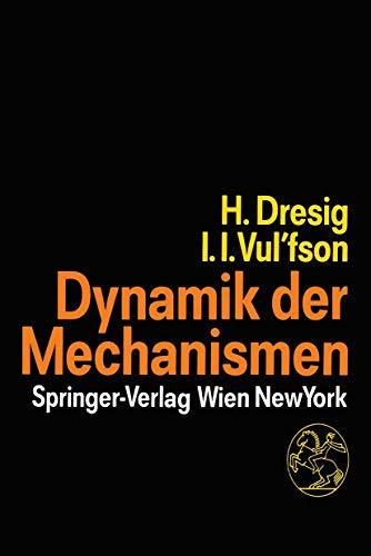 9783211821275: Dynamik der Mechanismen (German Edition)