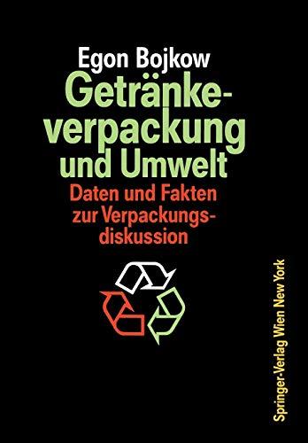 9783211821343: Getränkeverpackung und Umwelt: Auswirkungen der Verpackung von Getränken und flüssigen Molkereiprodukten auf die Umwelt Daten und Fakten zur Verpackungsdiskussion
