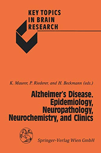 9783211821978: Alzheimer's Disease. Epidemiology, Neuropathology, Neurochemistry, and Clinics (Key Topics in Brain Research)