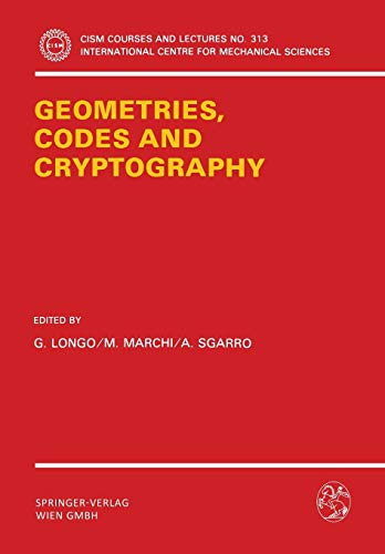 9783211822050: Geometries, Codes and Cryptography (CISM International Centre for Mechanical Sciences)