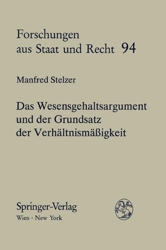 9783211822951: Das Wesensgehaltsargument und der Grundsatz der Verhältnismäßigkeit (Forschungen aus Staat und Recht) (German Edition)