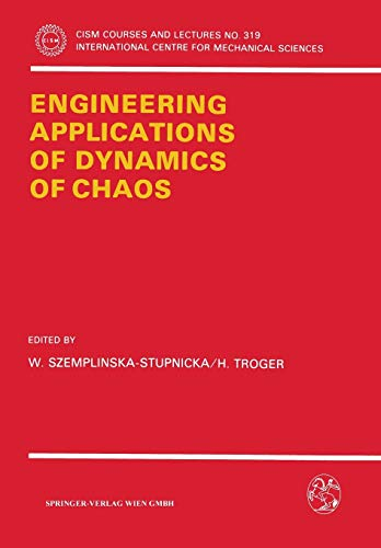 9783211823286: Engineering Applications of Dynamics of Chaos (CISM International Centre for Mechanical Sciences)