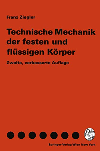 9783211823354: Technische Mechanik Der Festen Und FL Ssigen K Rper