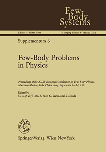 Few-Body Problems in Physics: Proceedings of the: Ciofi degli Atti,