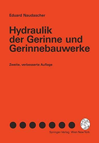 9783211823668: Hydraulik der Gerinne und Gerinnebauwerke (German Edition)