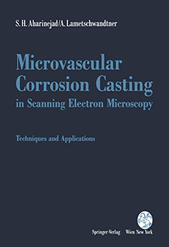 9783211823774: Microvascular Corrosion Casting in Scanning Electron Microscopy: Techniques and Applications