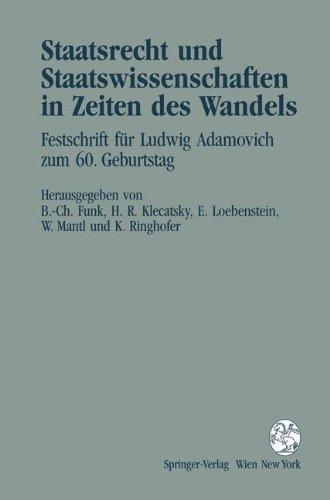 Staatsrecht und Staatswissenschaften in Zeiten des Wandels: Bernd-Christian Funk (Editor),