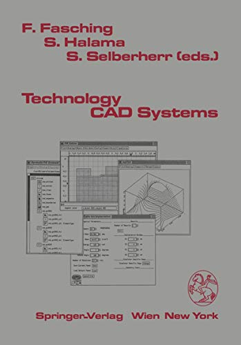 9783211825051: Technology CAD Systems (Computational Microelectronics)