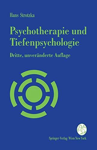 9783211825723: Psychotherapie und Tiefenpsychologie: Ein Kurzlehrbuch