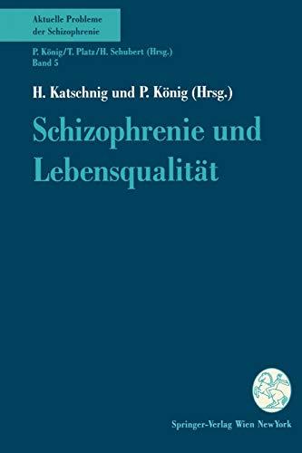 9783211825747: Schizophrenie und Lebensqualit??t (Aktuelle Probleme der Schizophrenie)
