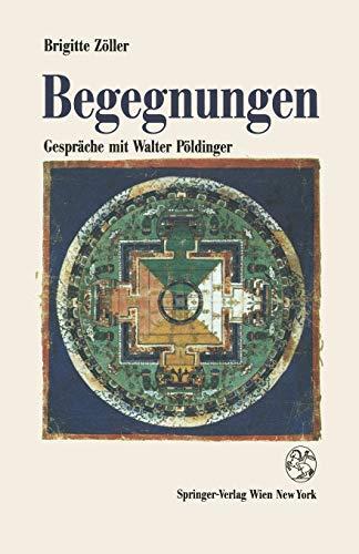 Begegnungen - Gespräche mit Walter Pöldinger: Zöller, Brigitte