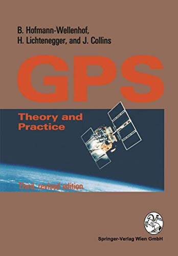 9783211825914: Global Positioning System: Theory and Practice