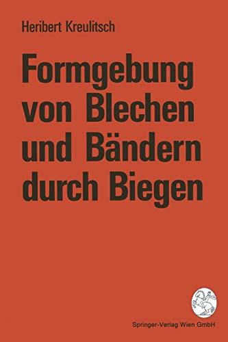 9783211825952: Formgebung von Blechen und Bändern durch Biegen (German Edition)