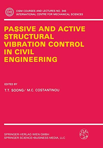 9783211826157: Passive and Active Structural Vibration Control in Civil Engineering (CISM International Centre for Mechanical Sciences)