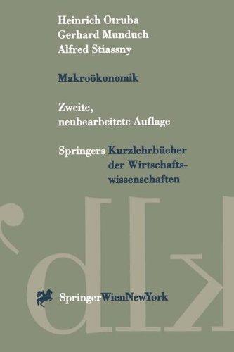 9783211826560: Makroökonomik (Springers Kurzlehrbücher der Wirtschaftswissenschaften) (German Edition)