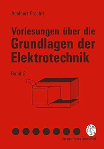 9783211826850: Vorlesungen Uber Die Grundlagen Der Elektrotechnik: Band 2
