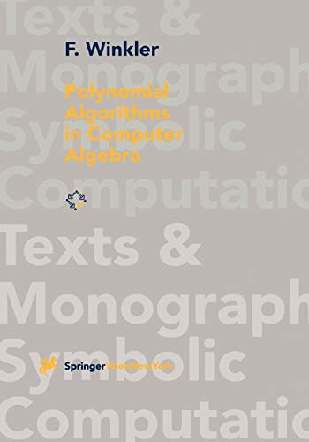 9783211827598: Polynomial Algorithms in Computer Algebra (Texts & Monographs in Symbolic Computation)