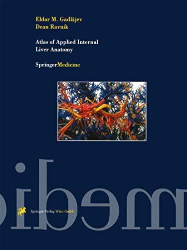 Atlas of Applied Internal Liver Anatomy: Eldar M. Gadzijev