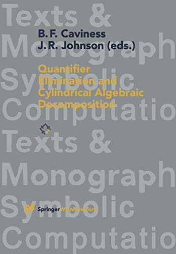9783211827949: Quantifier Elimination and Cylindrical Algebraic Decomposition (Texts & Monographs in Symbolic Computation)