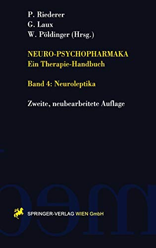 9783211829431: Neuro-Psychopharmaka Ein Therapie-Handbuch: Band 4. Neuroleptika
