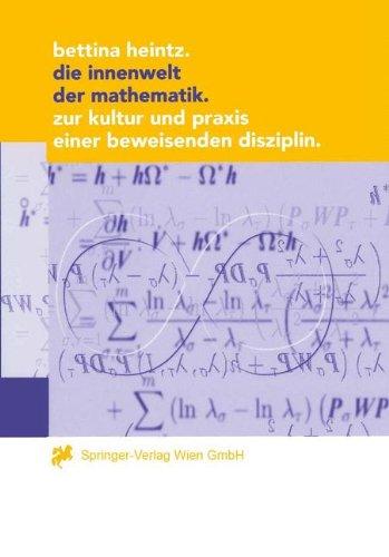 9783211829615: Die Innenwelt Der Mathematik