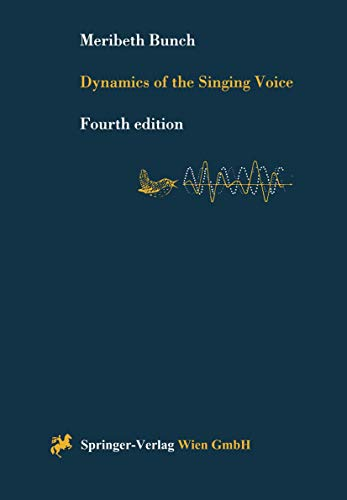 9783211829851: Dynamics of the Singing Voice