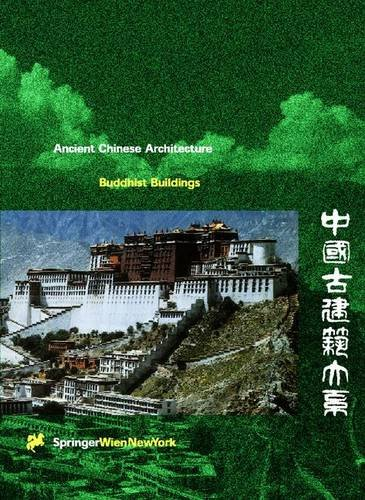 9783211830093: Buddhist Buildings (Ancient Chinese Architecture)