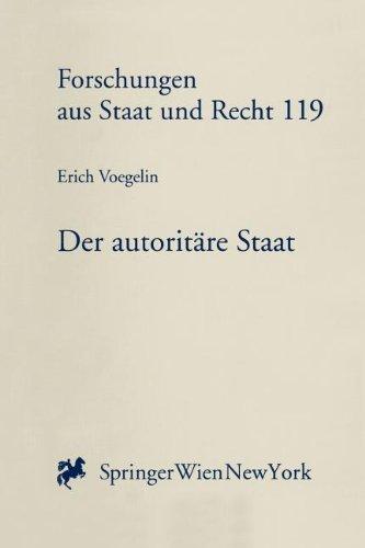 9783211830697: Der autoritäre Staat: Ein Versuch über das österreichische Staatsproblem (Forschungen aus Staat und Recht) (German Edition)