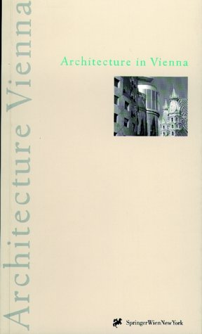 9783211831113: Architecture in Vienna: A Publication of the Stadtplanung, Wien, Magistratsabteilung 18 and Magistratsabteilung 19