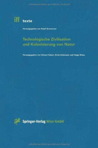 9783211831304: Technologische Zivilisation und Kolonisierung von Natur (iff-Texte) (German Edition)