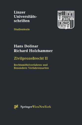 9783211831427: Zivilproze�recht: Rechtsmittelverfahren und Besondere Verfahrensarten