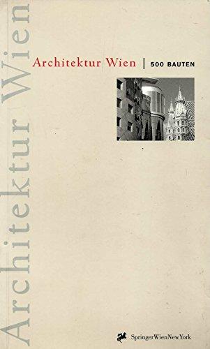 9783211831595: Architektur Wien: 500 Bauten