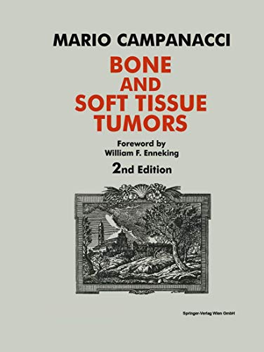 9783211832356: Bone and Soft Tissue Tumors: Clinical Features, Imaging, Pathology and Treatment