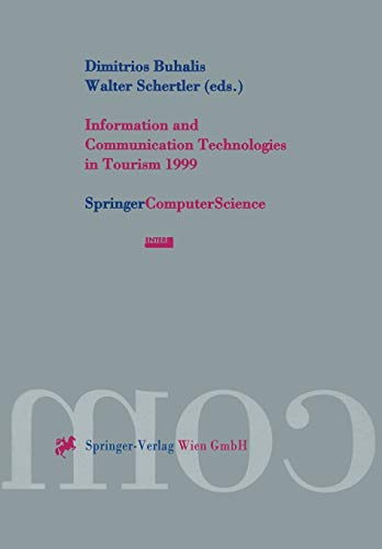 9783211832585: Information and Communication Technologies in Tourism 1999: Proceedings of the International Conference in Innsbruck, Austria, 1999 (Springer Computer Science)
