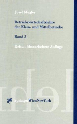 9783211832776: Betriebswirtschaftslehre Der Klein- Und Mittelbetriebe: Band 2 (Springers Kurzlehrbucher Der Wirtschaftswissenschaften)