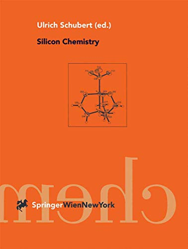 9783211832783: Silicon Chemistry: Special Edition of