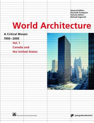 9783211832844: World Architecture 1900-2000 - A Critical Mosaic Volume 1: Canada and Us