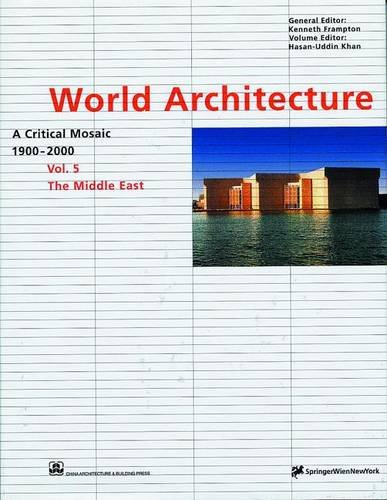 9783211832882: World Architecture 1900-2000 : A Critical Mosaic : The Middle East