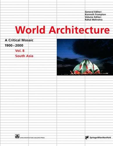 9783211832912: World Architecture 1900-2000: South Asia v. 8: A Critical Mosaic