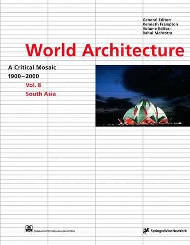 9783211832912: World Architecture 1900-2000: South Asia v. 8: A Critical Mosaic