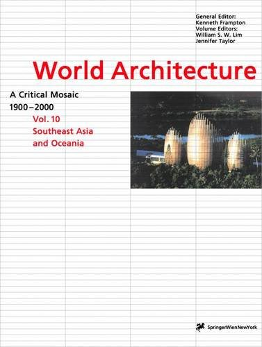 9783211832936: World Architecture 1900-2000 : A Critical Mosaic : Southeast Asia and Oceania
